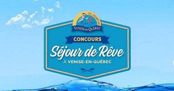 Concours Gagnez un séjour de rêve à Venise-en-Québec d'une valeur de 1000$!