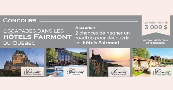 Concours Gagnez un forfait Roadtrip avec le Fairmont!