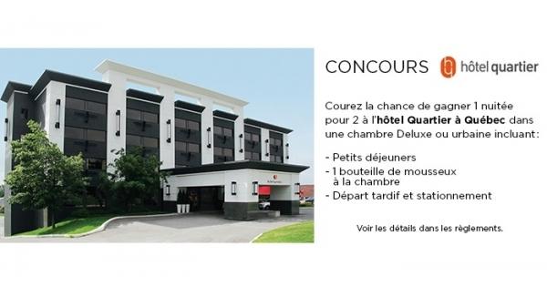 Concours Gagnez un forfait à l'Hôtel Quartier!