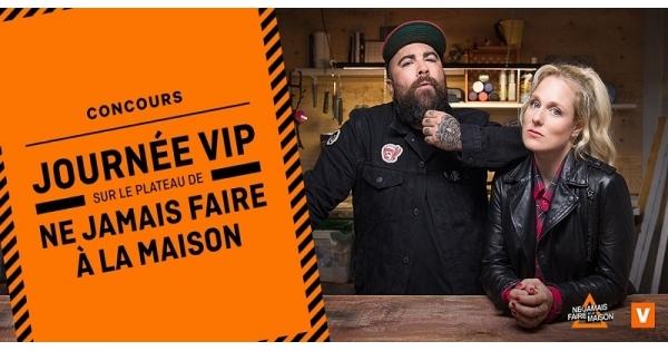 Concours Vivez une journée VIP sur le plateau de l'émission Ne jamais faire à la maison!