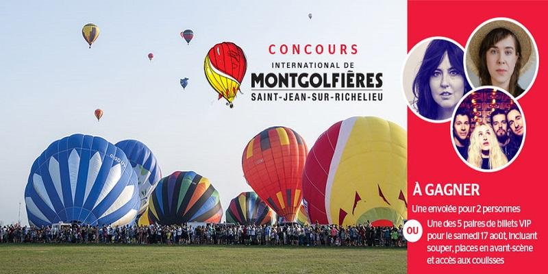Concours Gagnez une envolée pour 2 personnes ou une des 5 paires de billets VIP au Festival international de Montgolfières!