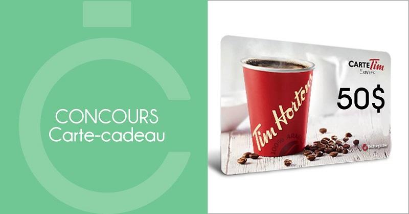 Carte Cadeau Tim Horton.Concours Gagnez Une Carte Cadeau Tim Horton D Une Valeur De