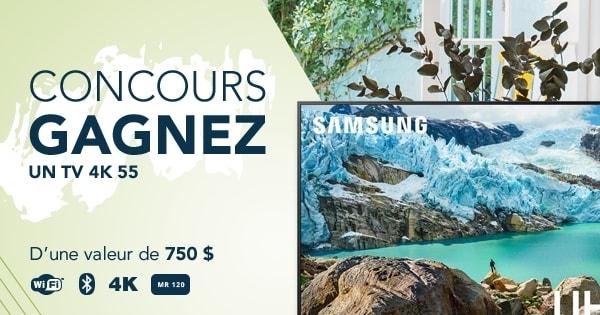Concours Gagnez un TV Samsung 4K de 55 pouces  d'une valeur de 750$!