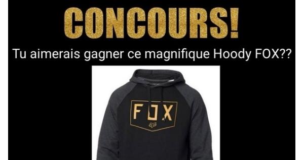 Concours Gagnez un magnifique Hoodie FOX!