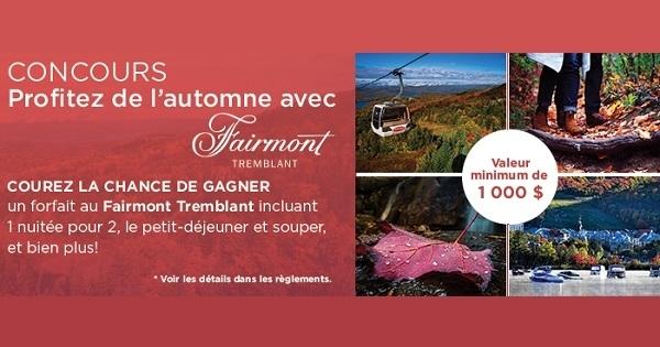 Concours Profitez de l'automne avec Fairmont Tremblant!