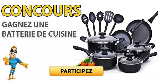 CONCOURS EXCLUSIF - Concours GAGNEZ UNE BATTERIE DE CUISINE