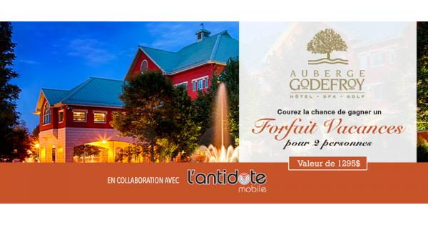 Concours Gagnez un forfait vacances pour deux personnes à l'Auberge Godefroy!