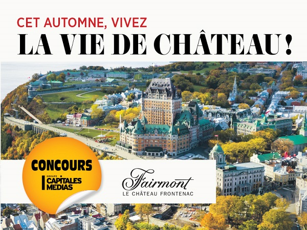 Concours Gagnez un forfait au Fairmont Château Frontenac!