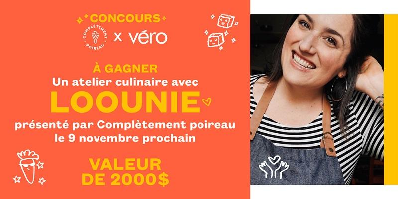 Concours GAGNER UN ATELIER CULINAIRE AVEC LOOUNIE!