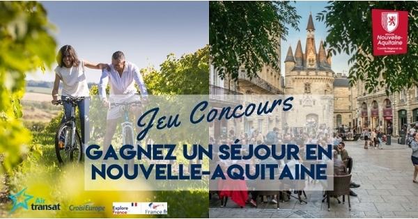 Concours Gagnez un voyage pour deux en Nouvelle-Aquitaine, dans le Sud-ouest de la France!