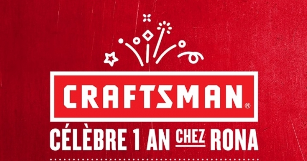 Concours Gagnez 1 800 $ de produits Craftsman chez RONA!