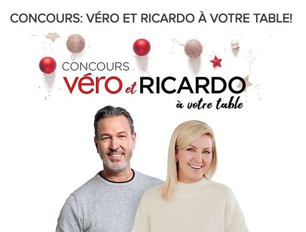 Concours VÉRO ET RICARDO À VOTRE TABLE!