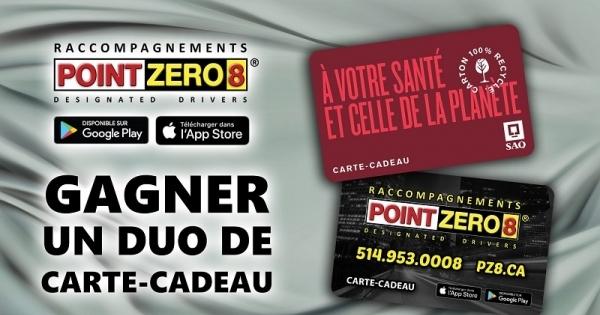 Concours Gagnez une carte-cadeau de 25$ Point Zéro 8 et une carte-cadeau de 25$ à la SAQ!