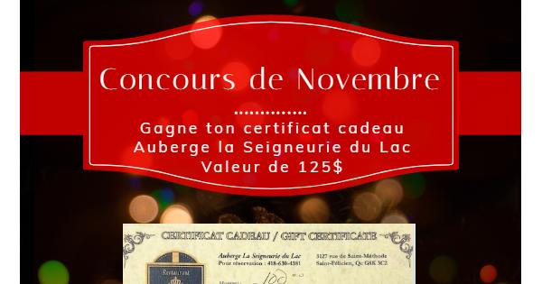 Concours Gagnez un certificat cadeau d'une valeur de 125$ de l'Auberge La Seigneurie Du Lac!