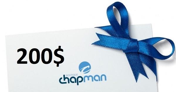 Concours Gagnez une carte cadeau Chapman de 200$!