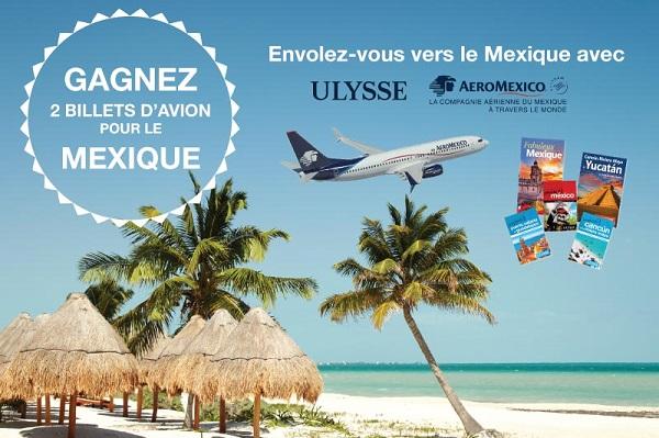 Concours Gagnez 2 billets d'avion pour le Mexique!