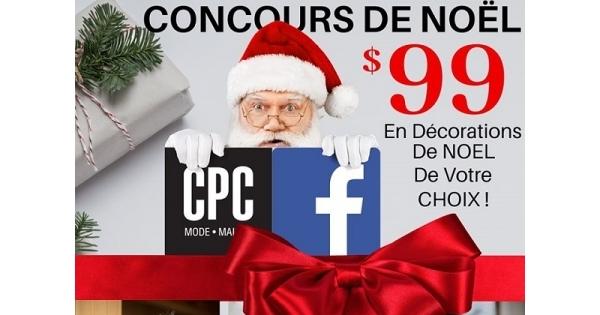 Concours Gagnez 99$ en décorations de Noel chez Les Magasins CPC!