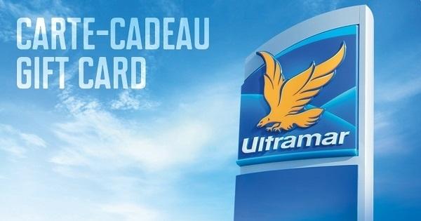 Concours Gagnez une carte-cadeau de 100$ d'essence ULTRAMAR!