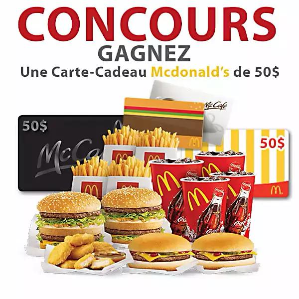 Concours Gagnez une carte-cadeau Mcdonald's de 50$!