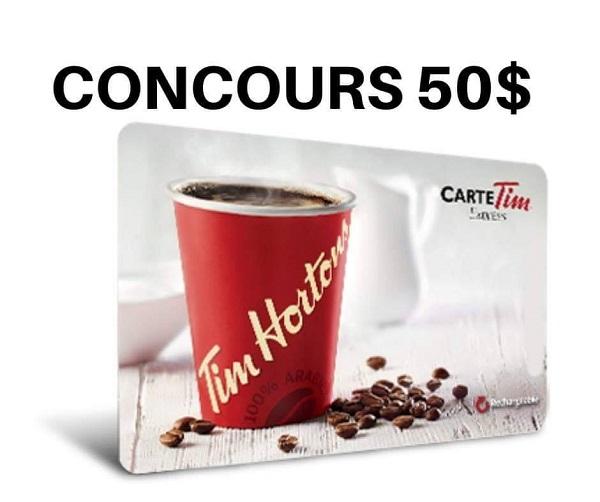 Concours Gagnez une carte-cadeau Tim Horton d'une valeur de 50$!