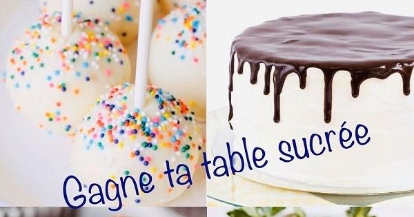 Concours Gagnez une table sucrée pour 20 personnes!