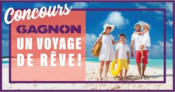 Concours Gagnez 1000$ en crédit voyage grâce à GAGNON La Grande Quincaillerie!