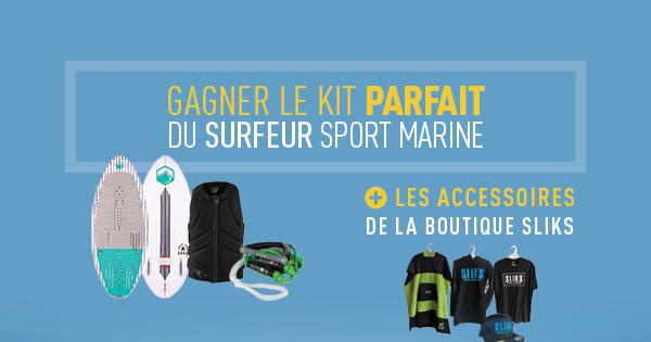 Concours Gagnez le Kit Parfait du Surfeur Sport Marine!