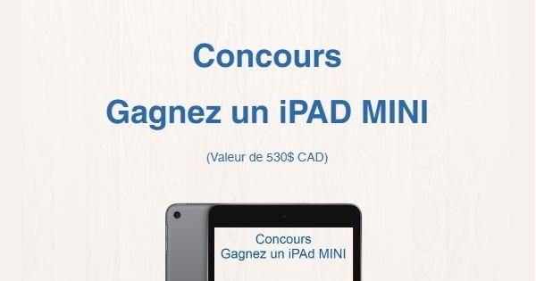 Concours Gagnez un iPAD MINI d'une valeur de 530$!