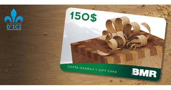 Concours Gagnez l'une des deux cartes-cadeau de 150$ chez Groupe BMR!
