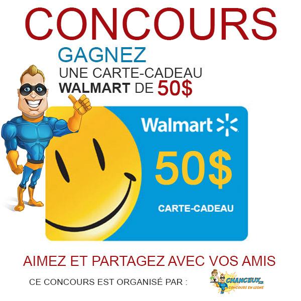 CONCOURS EXCLUSIF - Concours Gagnez une Carte-Cadeau Walmart de 50$