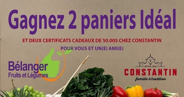 Concours Gagnez l'un des des 2 PANIERS DE FRUITS ET LÉGUMES d'une valeur de 50$ chacun!