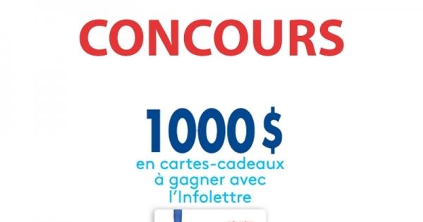 Concours 1000 $ en Cartes-Cadeaux à gagner avec l'Infolettre