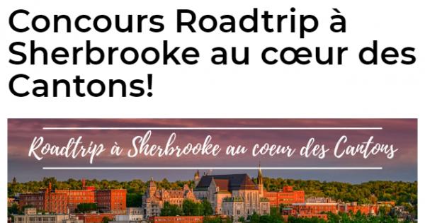 Concours Roadtrip à Sherbrooke au cœur des Cantons!