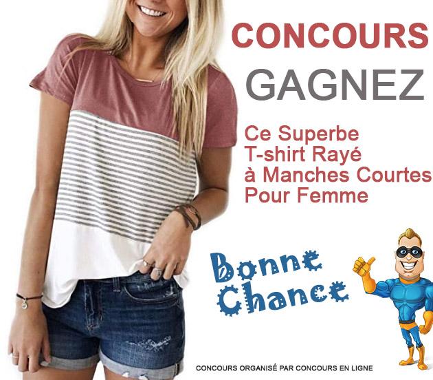 CONCOURS EXCLUSIF - Concours Gagnez Ce Superbe T-Shirt Rayé pour Femme
