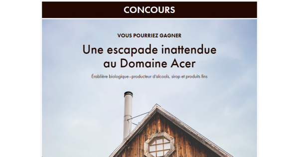 Concours Gagnez une Escapade Inattendue au Domaine Acer