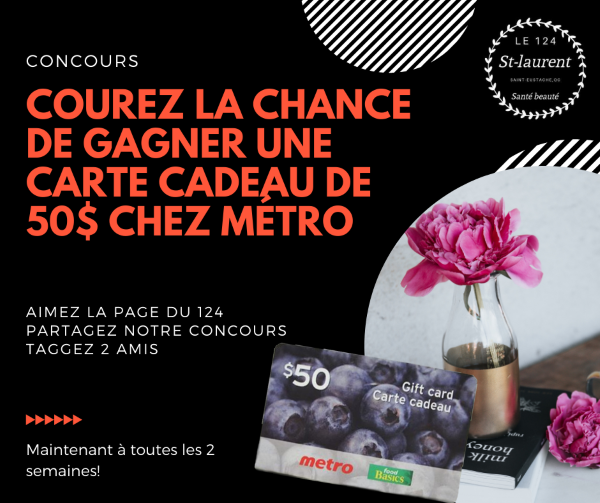 Concours Gagnez une carte cadeau de 50$ chez Métro!