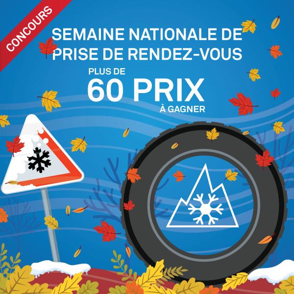Concours Semaine nationale de prise de rendez-vous pour les pneus d'hiver