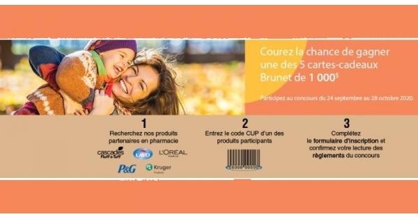 Concours Gagnez l'une des 5 cartes-cadeaux Brunet d'une valeur de 1000$!