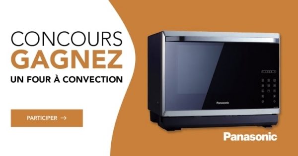 Concours Gagnez un Four à micro-ondes Panasonic d'une valeur de 1 249$!