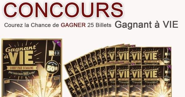Concours Gagnez 25 billets de Gagnants à vie!