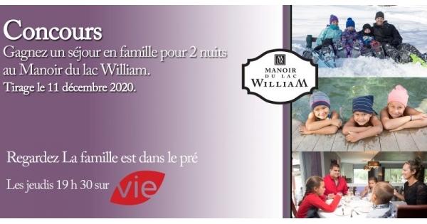 Concours Gagnez un séjour en famille de 2 nuits au Manoir du lac William!