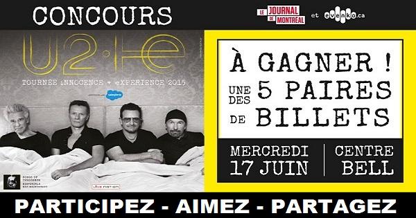 Concours gagnez une paire de billets pour le spectacle de U2  au Centre Bell!