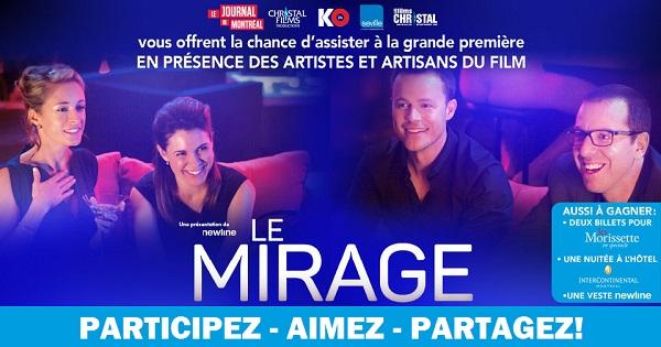 Concours Gagnez un laissez-passer double pour assister à la première du film Le Mirage et d'autres prix!