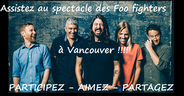 Concours Gagnez un voyage à Vancouver pour voir les Foo Fighters