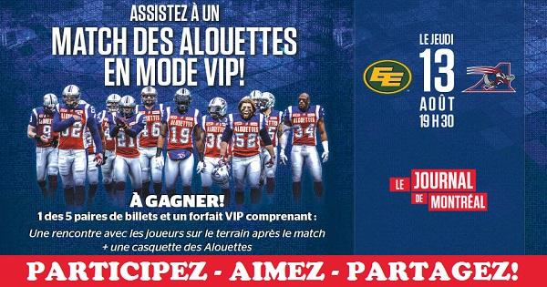 Concours Gagnez une paire de billets pour assister au match des Alouettes de Montréal le jeudi 13 août!