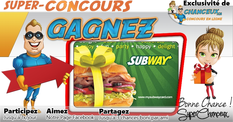 CONCOURS EXCLUSIF - Concours Gagnez une Carte-Cadeau Subway de 20$