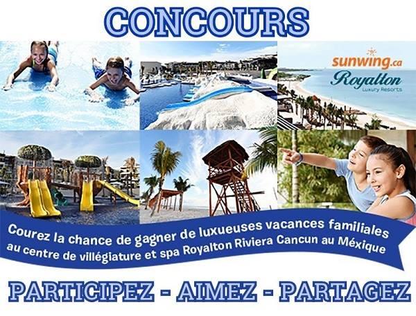 Concours Gagnez des vacances familiales au centre de villégiature et spa Royalton Riviera Cancun au Mexique!