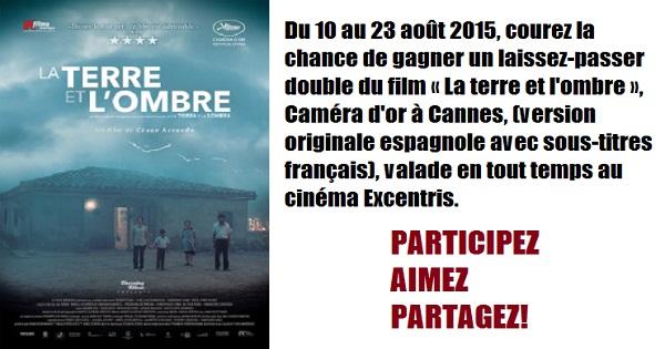 Concours Gagnez un laissez-passer au cinéma Excentris pour le film LA TERRE ET L'OMBRE!