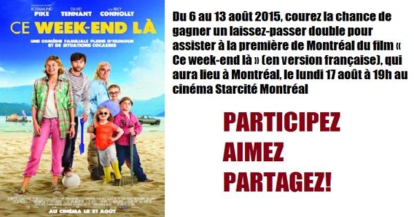 Concours Gagnez un laissez-passer double pour assister à la première de film CE WEEK-END LÀ!