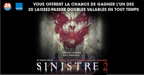 Concours Gagnez un laissez passer pour le film Sinistre 2